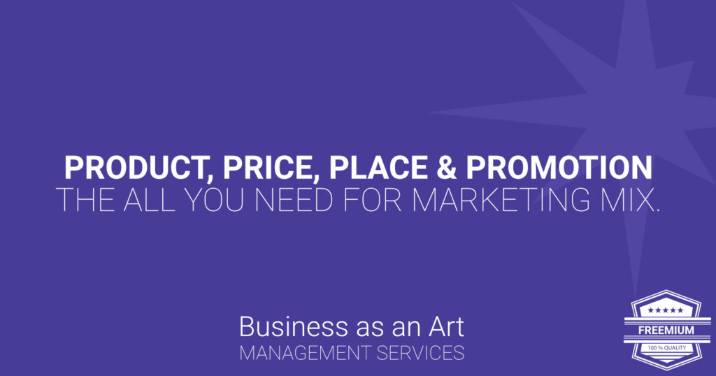 product-price-place-promotion-all-you-need-for-marketing-mix-freemium