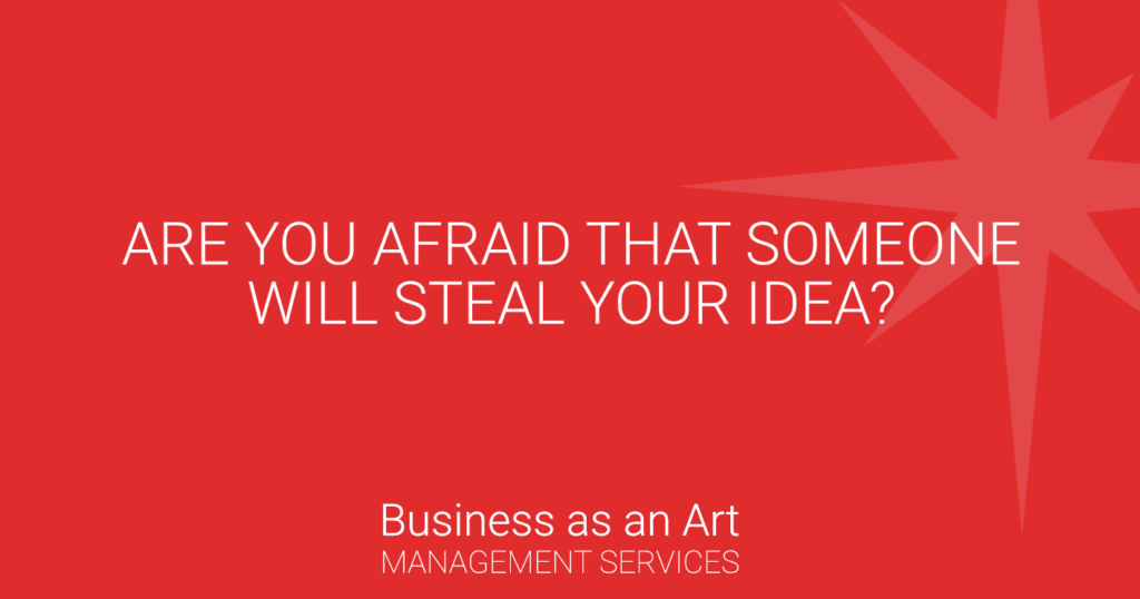 afraid-that-someone-will-steal-your-idea