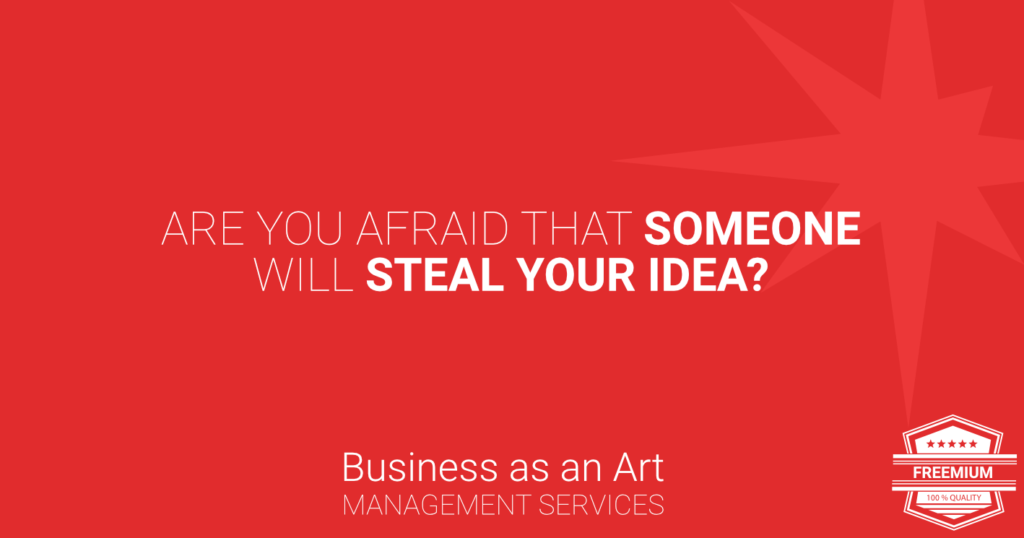 afraid-that-someone-will-steal-your-idea-freemium