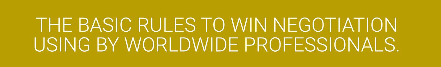 basic-rules-to-win-negotiation-using-worldwide-professionals-headline