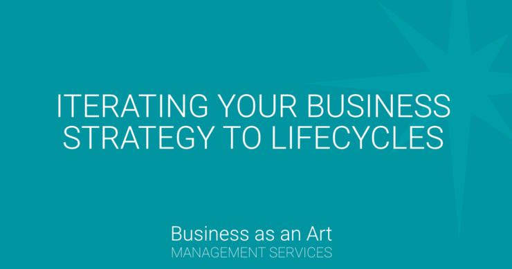 itterating-your-business-strategy-to-lifecycles