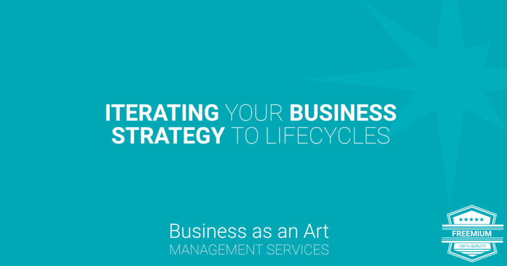 itterating-your-business-strategy-to-lifecycles-freemium