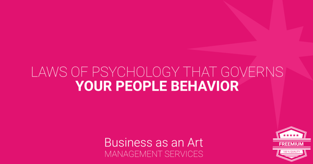 laws-of-psychology-that-govern-your-people-behaviour-freemium