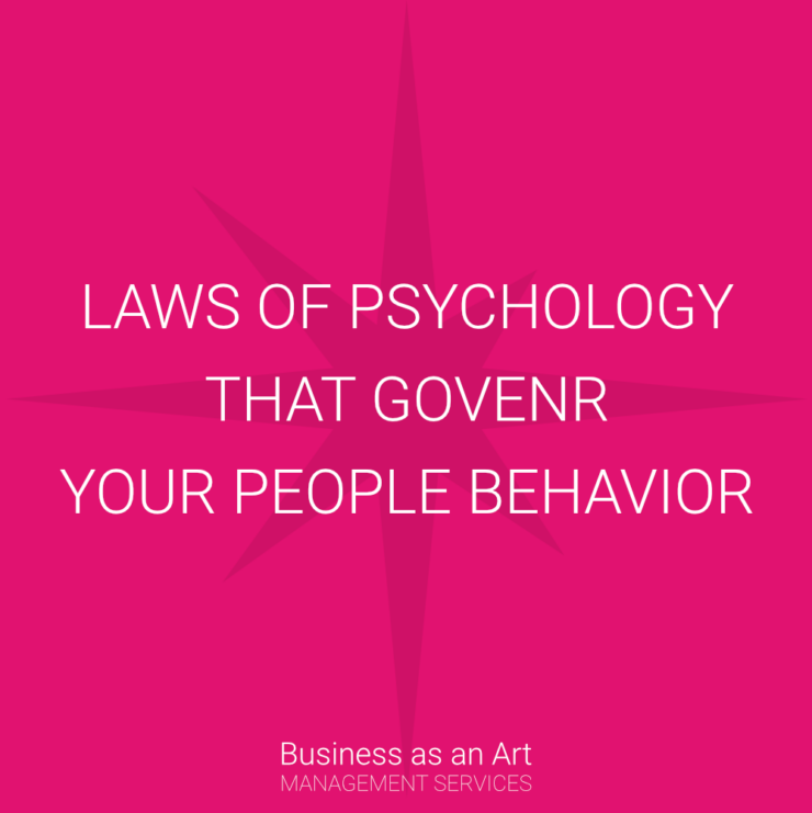 laws of psychology that governs your people behavior
