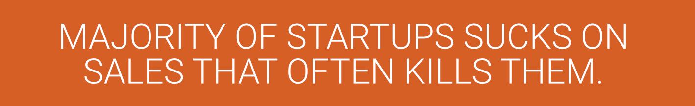 majority-of-startups-sucks-on-sales-headline