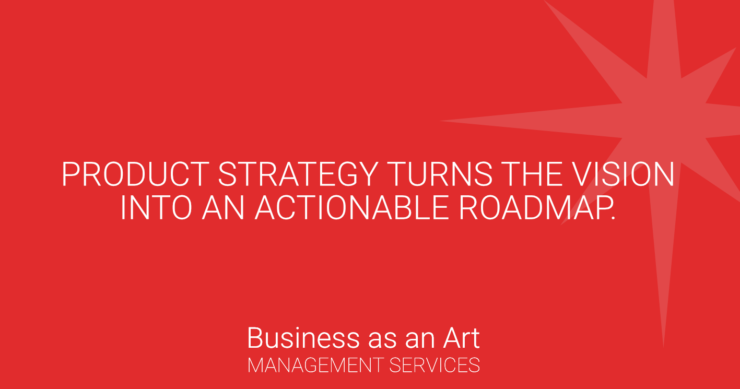 product-strategy-turns-vision-into-roadmap