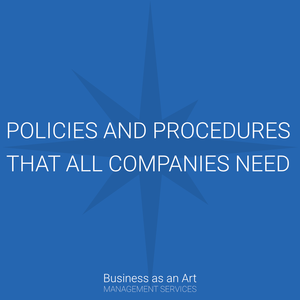 policies and procedures that all companies should have